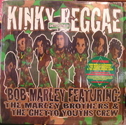 12'' - Bob Marley Featuring The Marley Brothers & The Ghetto Youths Crew - Kinky Reggae