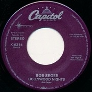 7'' - Bob Seger - Hollywood Nights / Rock And Roll Never Forgets