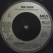 7'' - Bob Seger / Bob Seger And The Silver Bullet Band - Shakedown