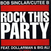 12'' - Bob Sinclar / Cutee B - Rock This Party