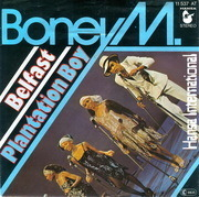 7inch Vinyl Single - Boney M. - Belfast / Plantation Boy