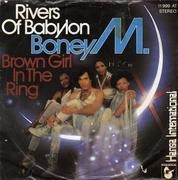 7'' - Boney M. - Rivers Of Babylon / Brown Girl In The Ring