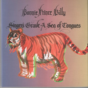 CD - Bonnie 'Prince' Billy - Singer's Grave A Sea Of Tongues - Gatefold Sleeve