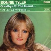 7inch Vinyl Single - Bonnie Tyler - Goodbye To The Island / Get Out Of My Head