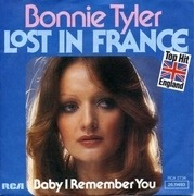 7'' - Bonnie Tyler - Lost In France / Baby I Remember You