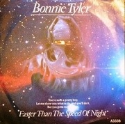7'' - Bonnie Tyler - Faster Than The Speed Of Night