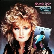 7'' - Bonnie Tyler - Holding Out For A Hero