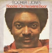 7inch Vinyl Single - Booker T. Jones - Knockin' At Heaven's Door