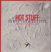 12inch Vinyl Single - Boys From Brazil - Hot Stuff
