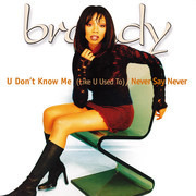 12inch Vinyl Single - Brandy - U Don't Know Me (Like U Used To) / Never Say Never