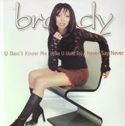 12'' - Brandy - You Don't Know Me / Never Say Never