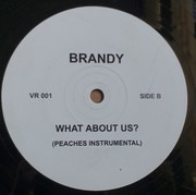 12inch Vinyl Single - Brandy - What About Us