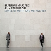 CD - Branford Marsalis , Joey Calderazzo - Songs Of Mirth And Melancholy