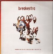 12'' - Breakestra - Remember Who You Are / Cramp Your Style