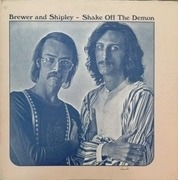 LP - Brewer And Shipley - Shake Off The Demon