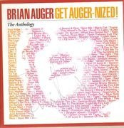 Double CD - Brian Auger - Get Auger-Nized! (The Anthology) - Signed
