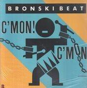 12inch Vinyl Single - Bronski Beat - C'mon! C'mon! - Still sealed