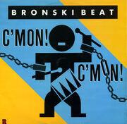 12inch Vinyl Single - Bronski Beat - C'mon! C'mon!