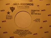 7inch Vinyl Single - Bronski Beat - C'mon! C'mon!