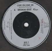 7'' - Bronski Beat - C'Mon! C'Mon! - Silver injection labels
