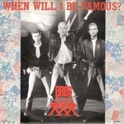 7inch Vinyl Single - Bros - When Will I Be Famous?