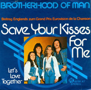 7inch Vinyl Single - Brotherhood Of Man - Save Your Kisses For Me