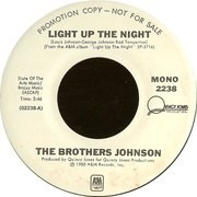 7inch Vinyl Single - Brothers Johnson - Light Up The Night