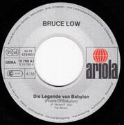 7inch Vinyl Single - Bruce Low - Die Legende Von Babylon (Rivers Of Babylon)
