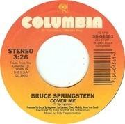 7'' - Bruce Springsteen - Cover Me