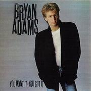 LP - Bryan Adams - You Want It, You Got It