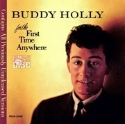 CD - Buddy Holly - For The First Time Anywhere