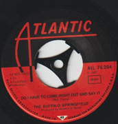 7inch Vinyl Single - Buffalo Springfield - For What It's Worth / Do I Have To Come Right Out And Say It