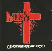 CD - Bush - Deconstructed
