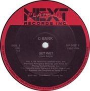 12inch Vinyl Single - C-Bank - Get Wet