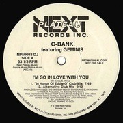 12inch Vinyl Single - C-Bank - I'm So In Love With You