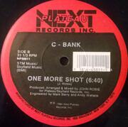 12inch Vinyl Single - C-Bank - One More Shot