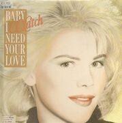 12inch Vinyl Single - C.C. Catch - Baby I Need Your Love