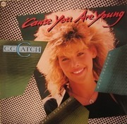 12inch Vinyl Single - C.C. Catch - 'Cause You Are Young