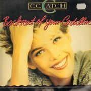 12inch Vinyl Single - C.C. Catch - Backseat Of Your Cadillac