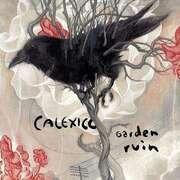 CD - Calexico - Garden Ruin