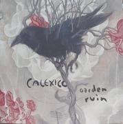 LP - Calexico - Garden Ruin