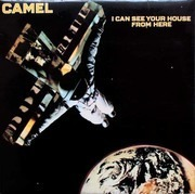 LP - Camel - I Can See Your House From Here