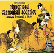 CD - Cannonball Adderley Sextet - Nippon Soul