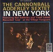 CD - Cannonball Adderley Sextet - In New York