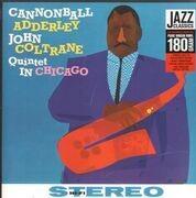 LP - Cannonball Adderley, John Coltrane Quintet - Quintet In Chicago - 180 gram