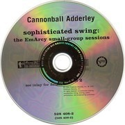 Double CD - Cannonball Adderley - Sophisticated Swing: The Emarcy small-group sessions