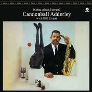 LP - CANNONBALL ADDERLEY - KNOW WHAT I MEAN -180.. - .. GRAM-