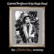 Double LP - Captain Beefheart - The Mirror Man Sessions - 180 GRAM AUDIOPHILE PRESSING