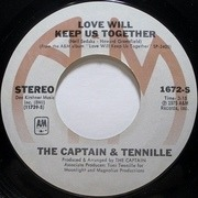 7inch Vinyl Single - Captain And Tennille - Love Will Keep Us Together