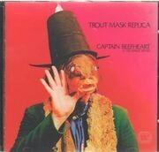 CD - Captain Beefheart & His Magic Band - Trout Mask Replica